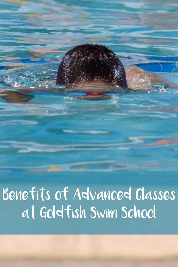 Benefits of Advanced Classes at Goldfish Swim School