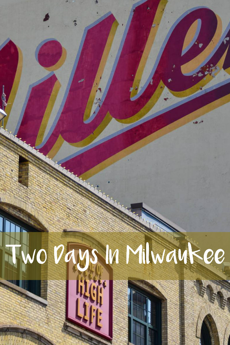 Two Days In Milwaukee