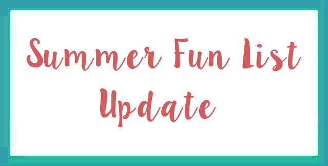 Summer Fun List Update