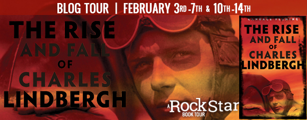 The Rise and Fall of Charles Lindbergh Blog Tour – Review and Giveaway
