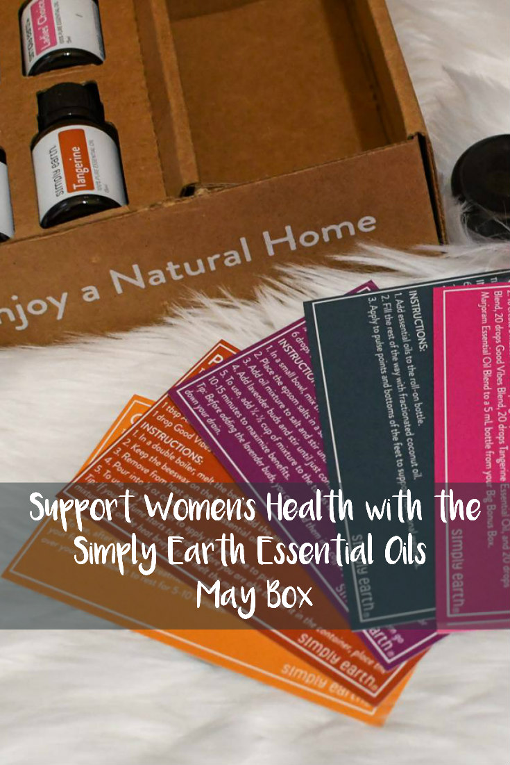 Support Women's Health with the Simply Earth Essential Oils May Box
