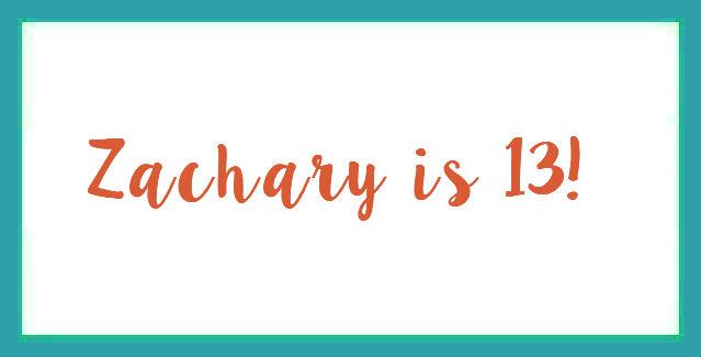 Zachary is 13 – Birthday Interview