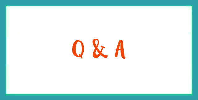 Another Q & A