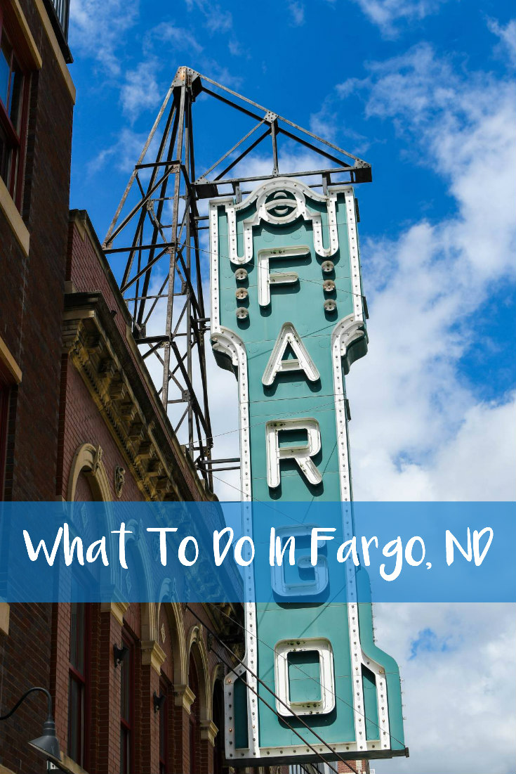 What To Do In Fargo, ND
