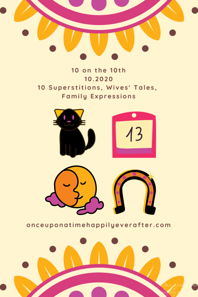 10 Superstitions, Wives' Tales, and Expressions