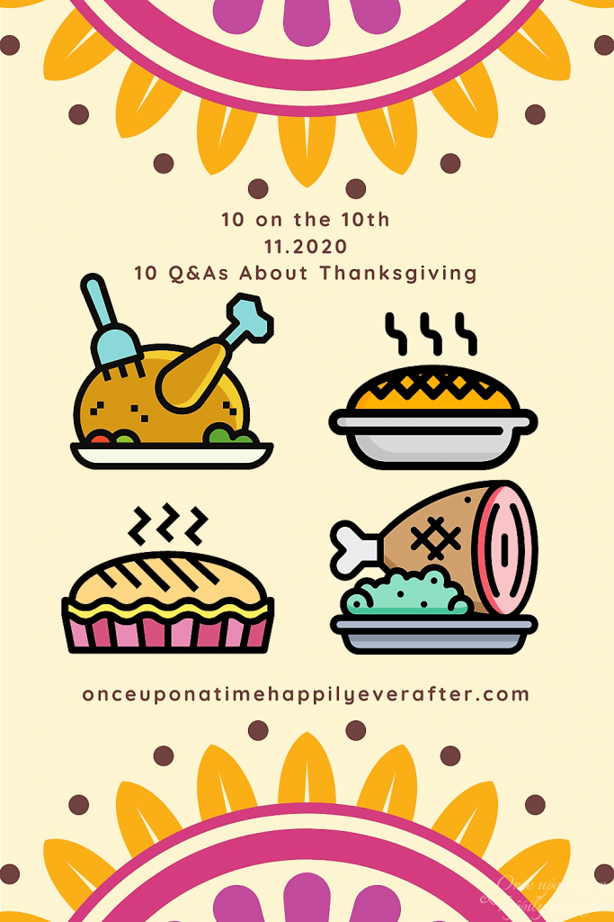 10 Questions About Thanksgiving