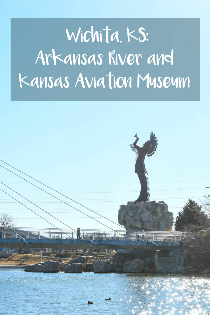 Wichita, KS: Arkansas River and Kansas Aviation Museum
