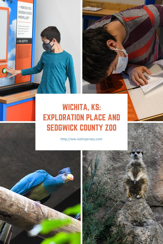 Wichita, KS: Exploration Place and Sedgwick County Zoo