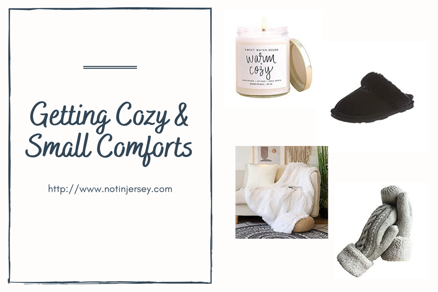 Let's Get Cozy - Small Comforts