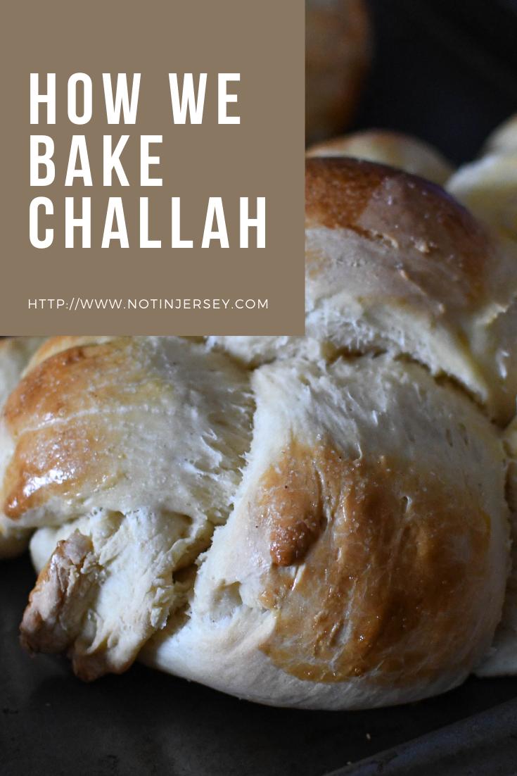 how we bake challah