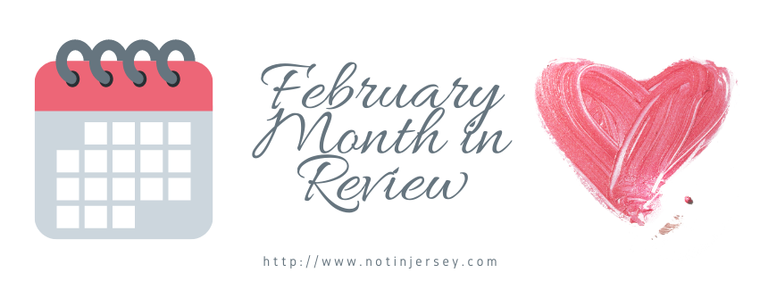 February – Month in Review