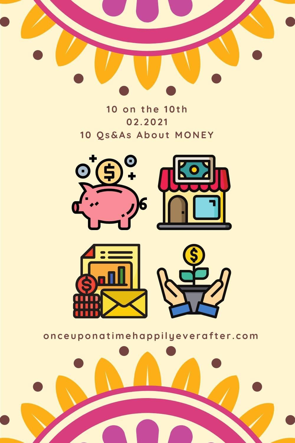 10 Q&As About Money