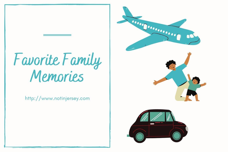 Favorite Family Memories